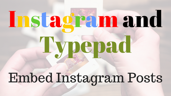 Instagram and Typepad